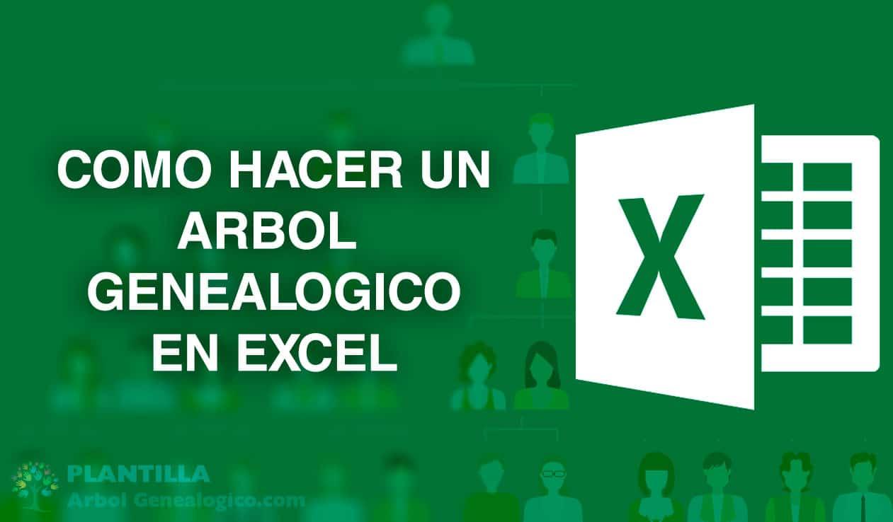 Como hacer un árbol genealógico en Excel paso a paso