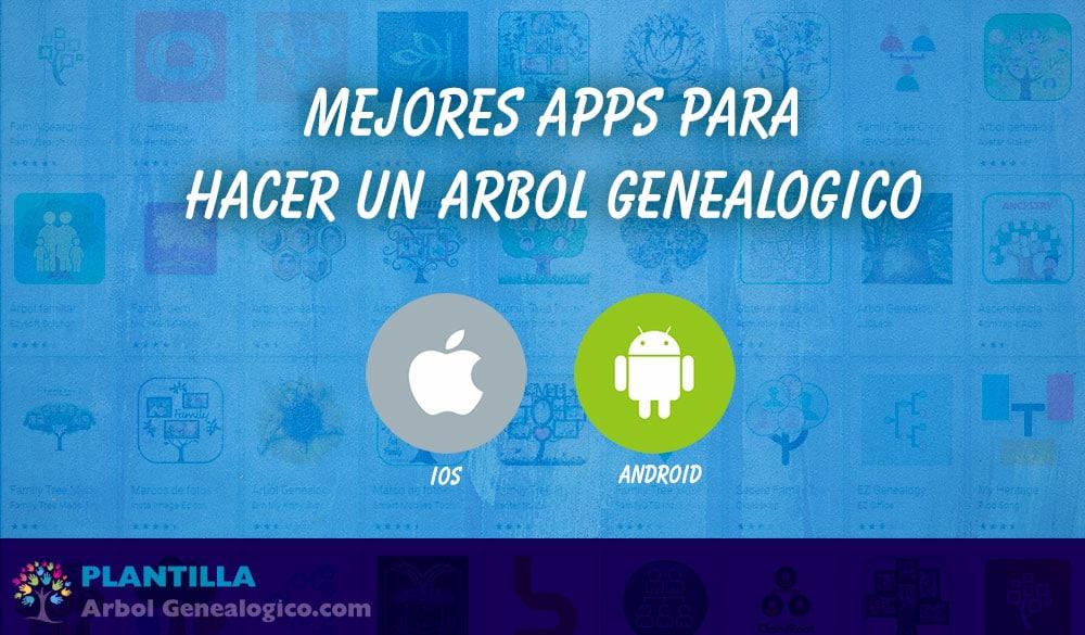 ▷ 🧿 Mejores APPS para hacer un árbol genealógico - Android e IOS - Plantilla Arbol Genealógico